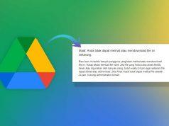 Cara Mengatasi Limit Download di Google Drive di Android dan iOS