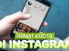 Cara Aktifkan Mode Hemat Data Instagram