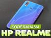 15+ Kode Rahasia HP Realme Lengkap dengan Fungsinya