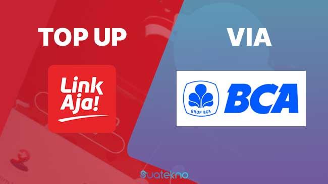 Cara Top Up LinkAja di Bank BCA